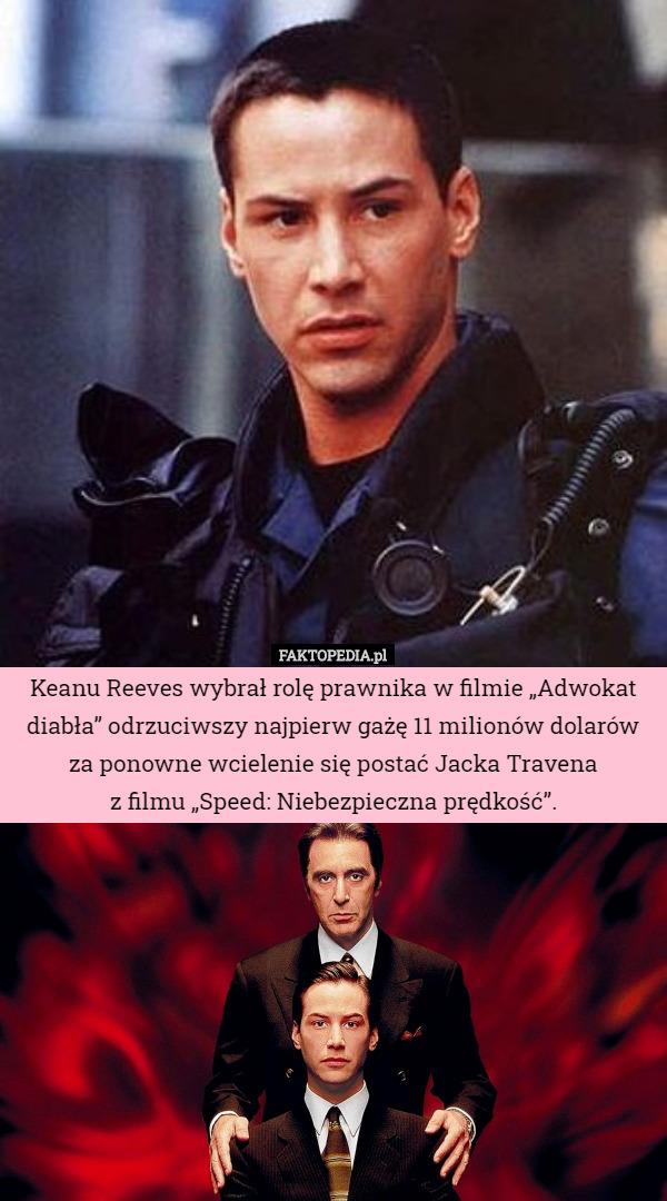 Keanu Reeves Wybrał Rolę Prawnika W Filmie Adwokat Diabła Odrzuciwszy